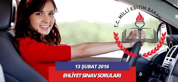 13 şubat 2016 ehliyet sınav soruları