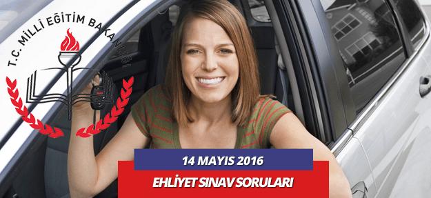 14 mayıs 2016 ehliyet sınav soruları