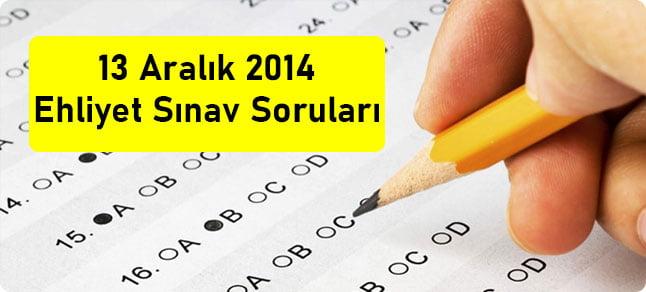 13 aralık 2014 ehliyet sınav soruları